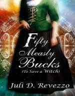 Fifty Measly Bucks: (To Save a Witch) - Book Cover