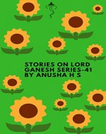 Stories on lord Ganesh series-41: from various sources of Ganesh Purana - Book Cover