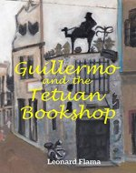Guillermo and the Tetuan Bookshop - Book Cover