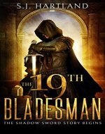 The 19th Bladesman (Shadow Sword series Book 1) - Book Cover
