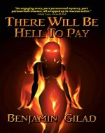 There Will Be Hell To Pay - Book Cover