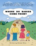 Where Do Babies Come From? - Book Cover
