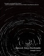 Spiral Into Darkness - Book Cover
