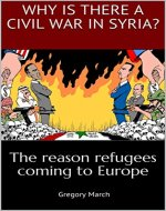Why Is there a Civil War in Syria?: The reason refugees coming to Europe - Book Cover