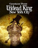 The Undead King of New York City - Book Cover