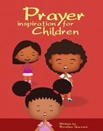 Prayer Inspiration for Children - Book Cover