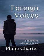 Foreign Voices: A collection of short stories - Book Cover