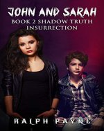 John And Sarah: Shadow Truth Insurrection - Book Cover