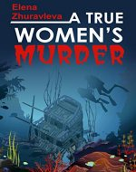 A True Women's Murder: A gripping crime mystery full of twists (Blood money) - Book Cover