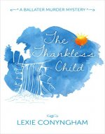 The Thankless Child (Hippolyta Napier Book 4) - Book Cover