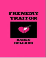 FRENEMY TRAITOR - Book Cover