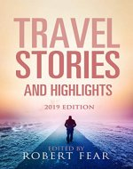 Travel Stories and Highlights: 2019 Edition - Book Cover