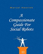 A Compassionate Guide For Social Robots - Book Cover