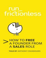 run_frictionless: How to free a founder from a sales role - Book Cover