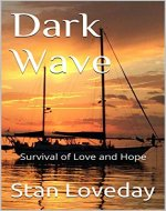 Dark Wave: Survival of Love and Hope - Book Cover