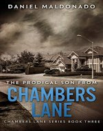 The Prodigal Son From Chambers Lane: The Redemption and Remiss of Jose Luis (Chambers Lane Series Book 3) - Book Cover