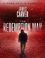 The Redemption Man (Gabe Devlin Series Book 1) - Book Cover