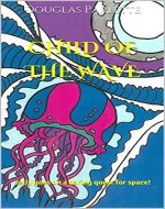 Child of the Wave: Jelly goes on a daring quest for space! - Book Cover