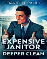 Expensive Janitor: Deeper Clean - Book Cover