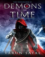 Demons of Time: Race to the 7th Sunset (Time Travelers Book 1) - Book Cover