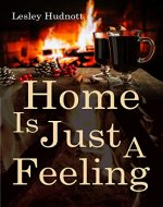 'Home is Just a Feeling' - Book Cover