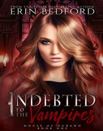 Indebted to the Vampires (House of Durand Book 1) - Book Cover