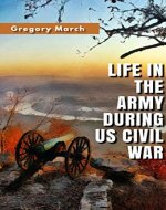 LIFE IN THE ARMY DURING US CIVIL WAR - Book Cover