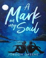 A Mark on My Soul - Book Cover