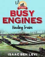 Li'l Great Railroad Series: Busy Engines Hauling Trains - Book Cover