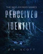 Perceived Identity: The Skyler Reid Series - Book Cover