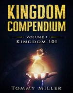 Kingdom Compendium: Volume 1: Kingdom 101 - Book Cover
