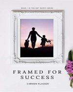Framed for Success (Net Worth Book 1) - Book Cover