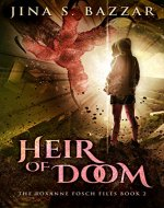 Heir Of Doom (The Roxanne Fosch Files Book 2) - Book Cover