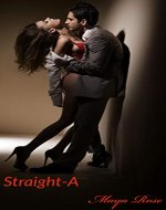Straight-A: (COMPLETE Series with HEA) (Straight - A) - Book Cover
