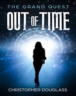 Out of Time the Grand Quest - Book Cover