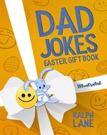 Dad Jokes: Easter Gift Book (Ralph Lane Gift Books 4) - Book Cover