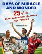 Days of Miracle and Wonder: 25 of the Most Incredible Sporting Victories - Book Cover