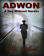 ADWON: A Day Without Nurses - Book Cover