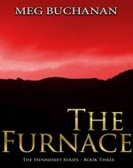 The Furnace (Hennessey Series Book 3) - Book Cover