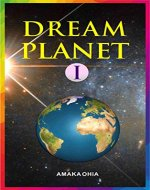 DREAM PLANET 1 - Book Cover