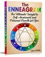 The Enneagram: The Ultimate Insight to Self-Awareness and Personal Growth for You - Book Cover