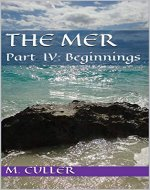 The Mer: Part IV: Beginnings - Book Cover