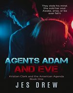 Agents Adam and Eve (Kristian Clark and the American Agenda Book 1) - Book Cover