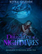 Daughter of Nightmares: A Dark Epic Fantasy Novel (Renegade Guardians Book One) - Book Cover
