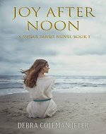 Joy After Noon (Sugar Sands series Book 1) - Book Cover
