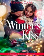 Winter's Kiss (Starling Bay Sweet Romance Book 1) - Book Cover