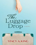The Luggage Drop: A Novel - Book Cover