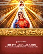 The Immaculate Code: The Feminine Mystery in the Trinity - Book Cover