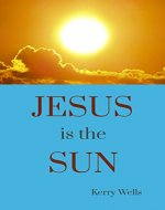 Jesus is the Sun - Book Cover