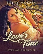 Love's Time (Love's Magic Book 3) - Book Cover
